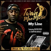My Line — Twan Mac Music
