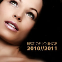 Best Of Lounge 2010 - 2011 — сборник
