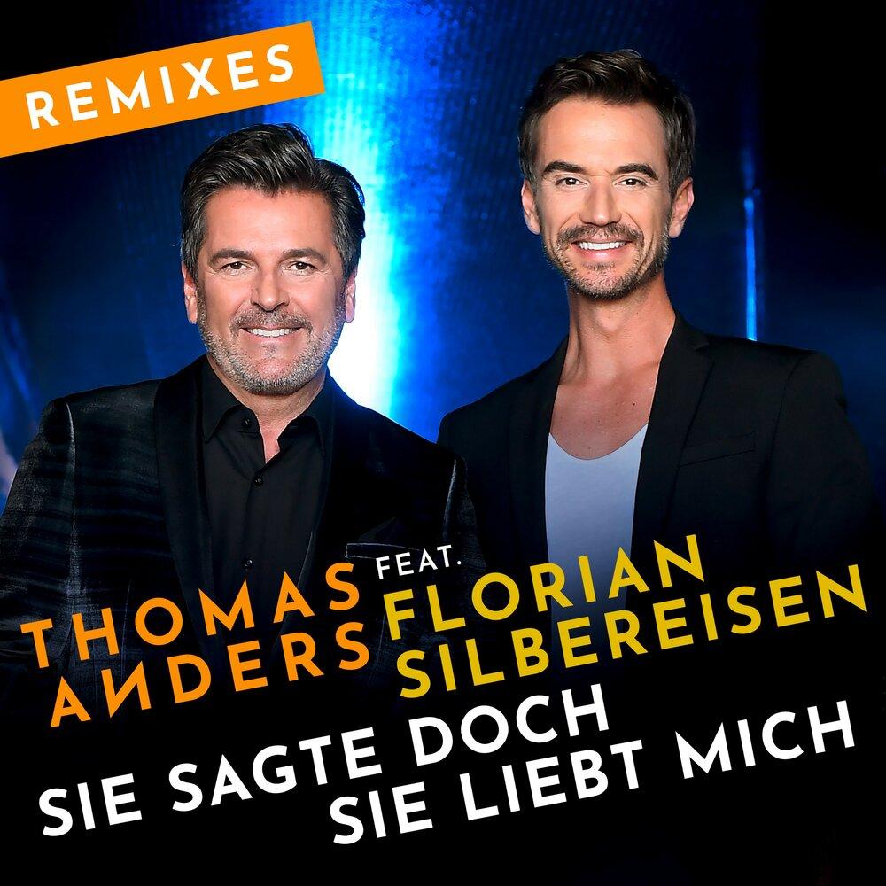 Sie Sagte Doch Sie Liebt Mich Thomas Anders Florian Silbereisen