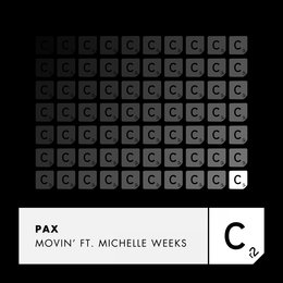 Movin' — Michelle Weeks, PAX
