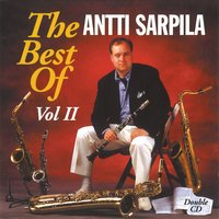 The Best of, Vol. 2 — Antti Sarpila