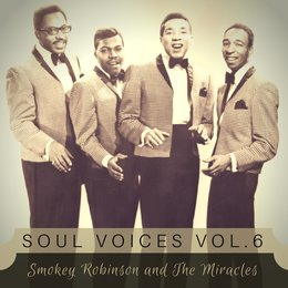 Soul Voices Vol. 6 — Smokey Robinson & The Miracles