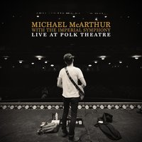 Live at Polk Theatre — Michael McArthur, The Imperial Symphony