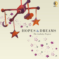 Hopes & Dreams: The Lullaby Project — сборник