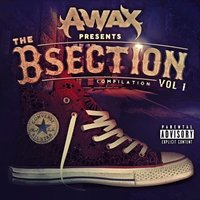 The B-Section (Compilation) — A-Wax