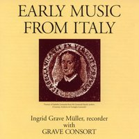 Early Music from Italy — Ingrid Grave Müller
