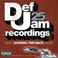 Def Jam 25: Volume 1 - DJ Bring That Back (2008-1997) — сборник