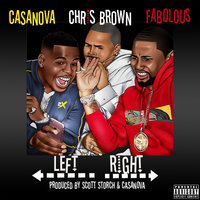 Left, Right — Fabolous, Chris Brown, Casanova