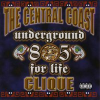 Underground for Life — Triple C, Central Coast Clique