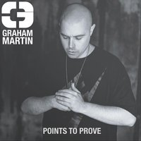 Points to Prove — Graham Martin