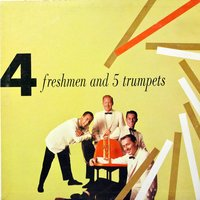 4 Freshmen and 5 Trumpets — The Four Freshmen