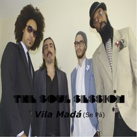 Vila Madá — Max B.O., The Soul Session
