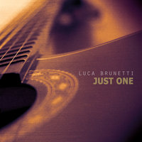 Just One — Luca Brunetti