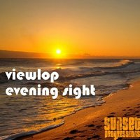Evening Sight — Viewlop