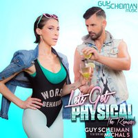 Let's Get Physical — Guy Scheiman, Michal S