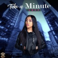 Take a Minute — Levy