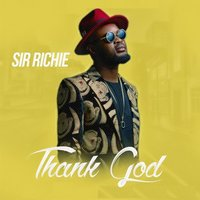 Thank God — Sir Richie