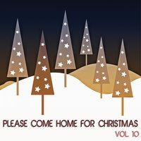 Please Come Home for Christmas, Vol. 10 — сборник