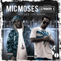 Act Like You Know - Single — Mic Moses