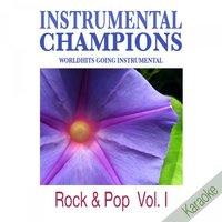 Rock & Pop Vol. 1 Karaoke — Instrumental Champions