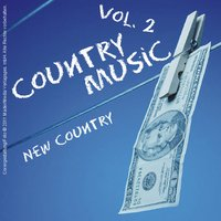 Country Music - New Country Vol. 2 — сборник