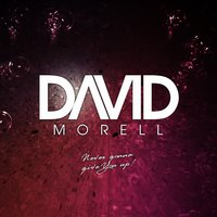 Never Gonna Give You Up — David Morell