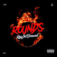 Rounds — KingInDemand