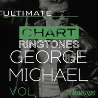 Ultimate Chart Classics - George Michael Vol 1 — DJ MixMasters