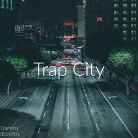 Trap City — William Onfroy