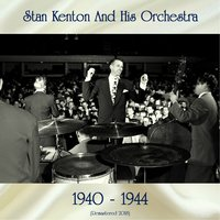 1940-1944 — Stan Kenton and His Orchestra, Stan Getz / Art Pepper / Anita O'Day / Karl George