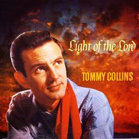 Light Of The Lord — Tommy Collins