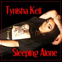 Sleeping Alone — Tynisha Keli