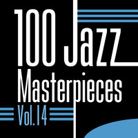 100 Jazz Masterpieces, Vol. 14 — сборник