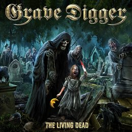 The Living Dead — Grave Digger
