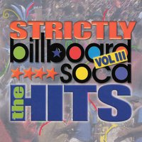 Billboard Soca Volume 3 - Strictly the Hits — сборник