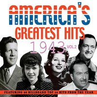 America's Greatest Hits 1943, Vol. 1 — сборник