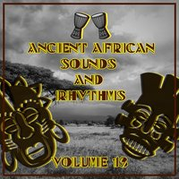 Ancient African Sounds and Rhythms, Vol. 13 — сборник