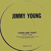 Times Are Tight — Jimmy Young