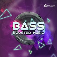 Bass Boosted Music — сборник