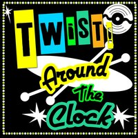 Twist Around the Clock — сборник
