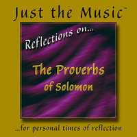 Just the Music™ from 'Reflections on…The Proverbs of Solomon' — Matt Johnson