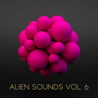 Alien Sounds, Vol. 6 — сборник