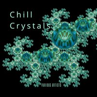 Chill Crystals — сборник