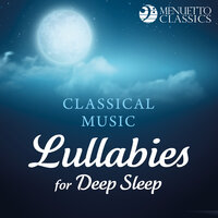 Classical Music Lullabies for Deep Sleep — сборник