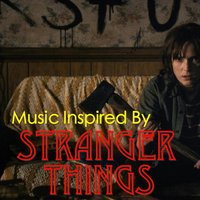 Music Inspired By 'Stranger Things' — сборник
