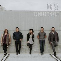 Arise — Revolution Cry, Ish Beloso, Sandy Werneck