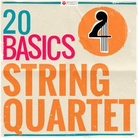 20 Basics: String Quartet — Людвиг ван Бетховен