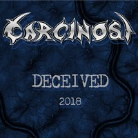 Deceived — Carcinosi