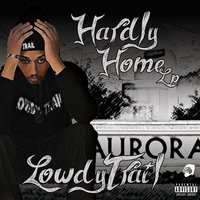 Hardly Home — Lowdy Trail