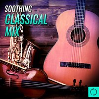 Soothing Classical Mix — сборник